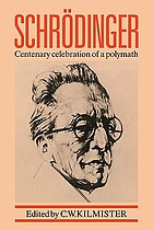 Schrödinger, centenary celebration of a polymath