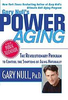 Gary Null's power aging