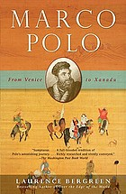 Marco Polo : from Venice to Xanadu