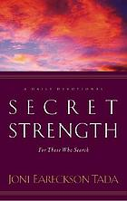 Secret strength : for those who search