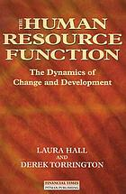 The human resource function : the dynamics of change and development