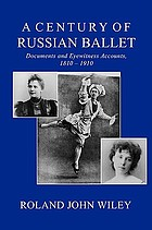A Century of Russian ballet : documents and accounts, 1810-1910