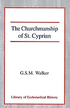 The churchmanship of St. Cyprian