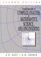 Fundamentals of complex analysis for mathematics, science, and engineering