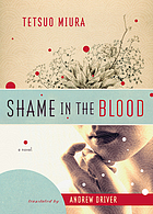 Shame in the blood : a novel