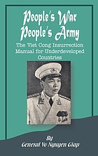People's war, People's Army; the Viet Công insurrection manual for underdeveloped countries