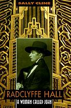 Radclyffe Hall : a woman called John