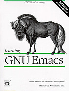 "Learning GNU Emacs : ""Unix text processing""--Cover"