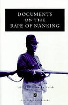 Documents on the rape of Nanking