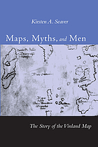 Maps, myths, and men : the story of the Vinland map