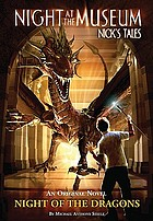 Night at the museum : night of the dragons