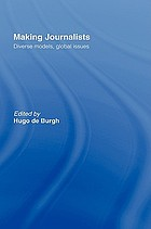 Making journalists : diverse models, global issues