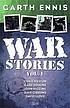 War stories.