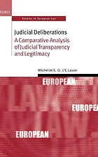 Judicial deliberations : a comparative analysis of judicial transparency and legitimacy