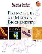Principles of Medical Biochemistry : With Student Consult Access