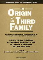 The origin of the third family : in honour of A. Zichichi on the XXX anniversary of the proposal to search for the Third Lepton at Adone