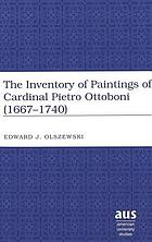 The inventory of paintings of Cardinal Pietro Ottoboni (1667-1740)