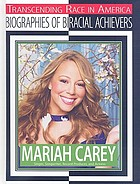 Mariah Carey : singer, songwriter, record producer, and actress