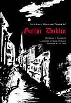 Literary walking tours of Gothic Dublin