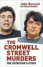 The Cromwell Street murders : the detective's story