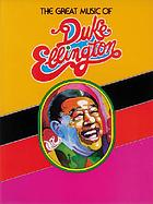 The great music of Duke Ellington