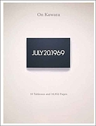 On Kawara : 10 tableaux and 16,952 pages