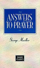 Answers to prayer : from George Mueller's narratives