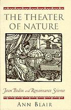 The theater of nature : Jean Bodin and Renaissance science