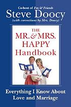 The Mr. & Mrs. Happy handbook : everything I know about love and marriage