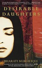 Desirable daughters : a novel