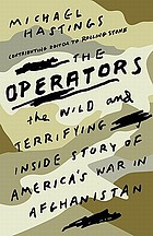 The operators : the wild and terrifying inside story of America's war in Afghanistan