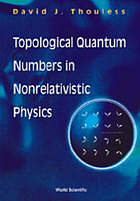 Topological quantum numbers in nonrelativistic physics