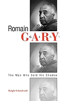Romain Gary : the man who sold his shadow
