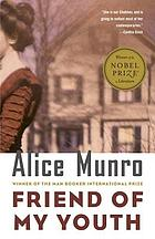 Friend of my youth : stories