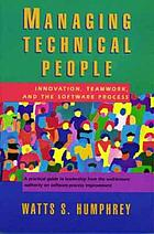Managing technical people : innovation, teamwork, and the software process