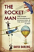 The rocket man and other extraordinary characters from the history of flight
