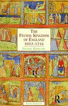 The feudal kingdom of England, 1042-1216