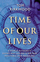Time of our lives : the science of human aging