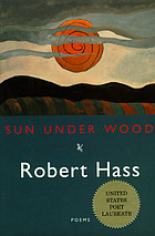 Sun under wood : new poems