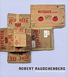 Robert Rauschenberg : cardboards and related pieces