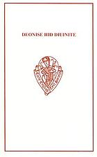 Deonise Hid diuinite, and other treatises on contemplative prayer related to The cloud of unknowing