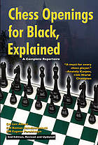Chess openings for black, explained : a complete repertoire