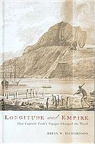 Longitude and empire : how Captain Cook's voyages changed the world