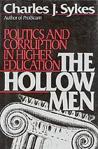 The hollow men : politics and corruption in higher education