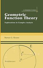 Geometric function theory : explorations in complex analysis