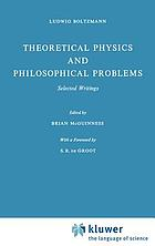 Theoretical physics and philosophical problems : selected writings
