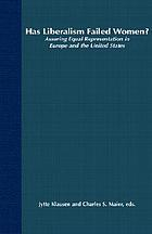 Has liberalism failed women? : assuring equal representation in Europe and the United States