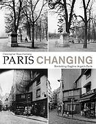 Paris changing : revisiting Eugene Atget's Paris