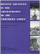 Recent advances in the archaeology of the northern Andes : in memory of Gerardo Reichel-Dolmatoff