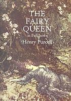 The music in The fairy queen; English opera (1692)